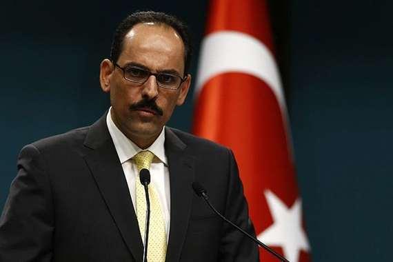 تصريح مفاجئ من الناطق باسم الرئاسة التركية حول إدلب